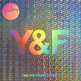We Are Young & Free (2013) Album Cover