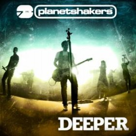 cd planetshakers deeper